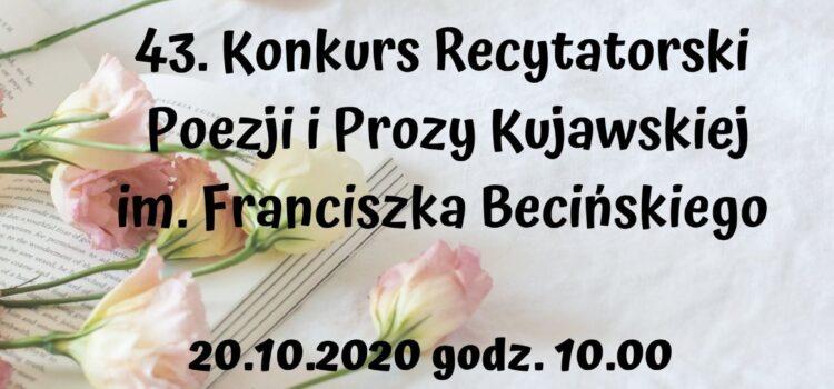 43. Konkurs Recytatorski Poezji i Prozy Kujawskiej im. Franciszka Becińskiego