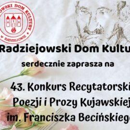 Zmiana terminu 43. Konkursu Recytatorskiego Poezji i Prozy Kujawskiej im. Franciszka Becińskiego